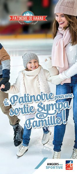 patinoire angers en famille