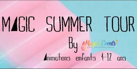 Magic Summer tour : Hands & Feet // animation 4-12ans // Magic Events Angers