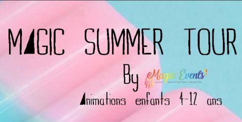 Magic Summer tour : Eco-activités // animation 4-12ans // Magic Events Briollay